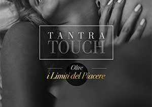 Tantra Touch. Oltre i Limiti del Piacere